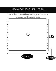 "UNIVERSAL UPPER COUPLER, 45""- 46.25"", 3"" CENTERS, LGM"